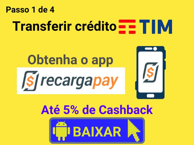 Passo 1 de 4 para transferir crédito TIM